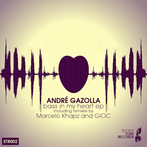 Andre Gazolla - Bass in My Heart (Gioc Remix) Out now on Secret Tune Records