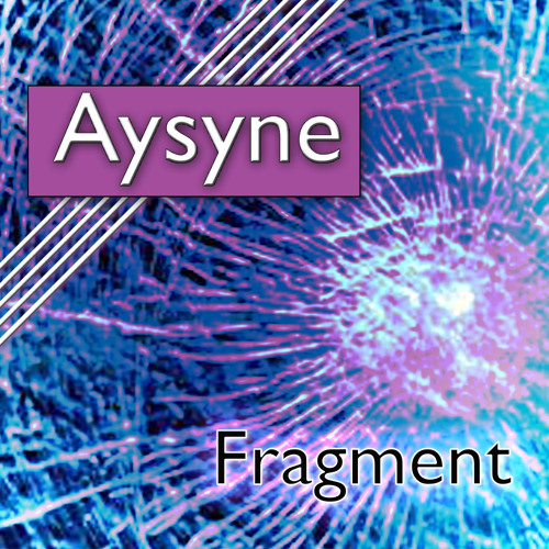 Fragment - (Final Edit)