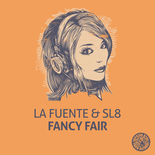 La Fuente & SL8 - Fancy Fair (Original Mix)
