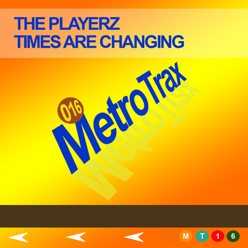 The Playerz - Times Are Changing