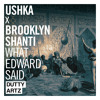 Ushka x Brooklyn Shanti - What Edward Said Mixtape