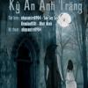 [KSV AUDIO BOOK] Kỳ Án Ánh Trăng - Phần dẫn