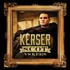 Kerser | Scott vs Kers | Single