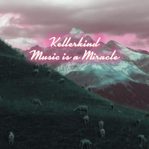 SVT115 – Kellerkind – Music is a Miracle