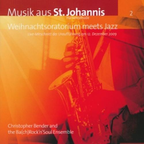 Weihnachtsoratorium meets Jazz: Bereite dich, Zion