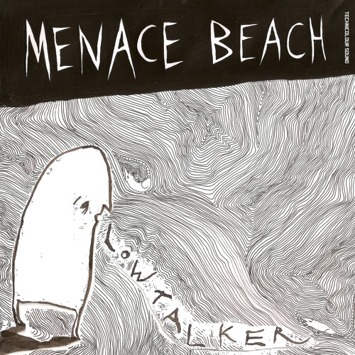 Menace Beach - Where I Come From