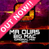 Mr. Ours - Big Mac (Original Mix) Out Now!