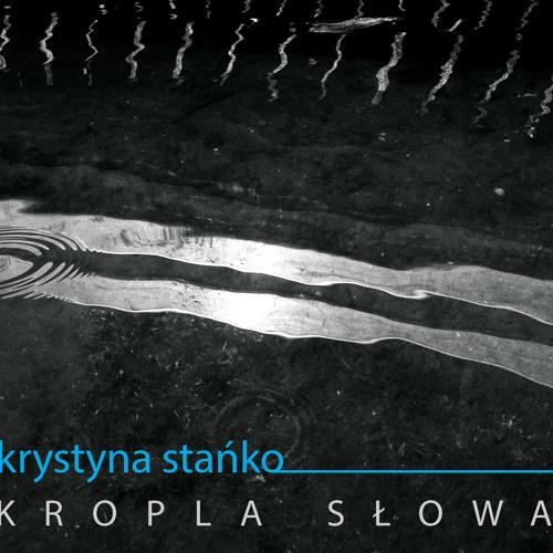Krystyna Stańko - Nie Mówiłam Uśmiechem