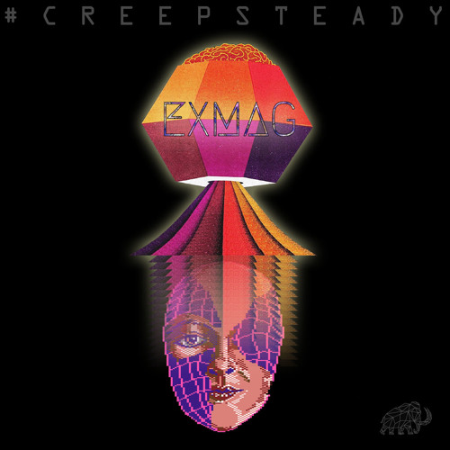 Exmag - Creep Steady (Part I)