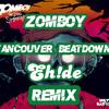 Zomboy - Vancouver Beatdown (EH!DE Remix)[Click on Download It Here]