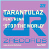 Tarantulaz - Stop The World (Tarantulaz Club Mix)
