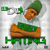 Family Hating - Lil Dust
