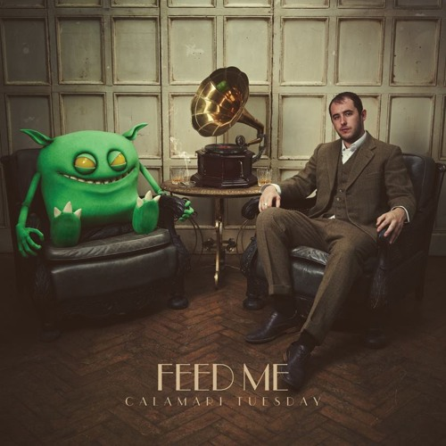 Feed Me - Chinchilla