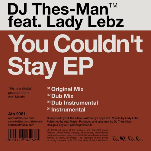 DJ Thes-Man Feat. Lady Lebz - You Couldn't Stay (Original Mix)