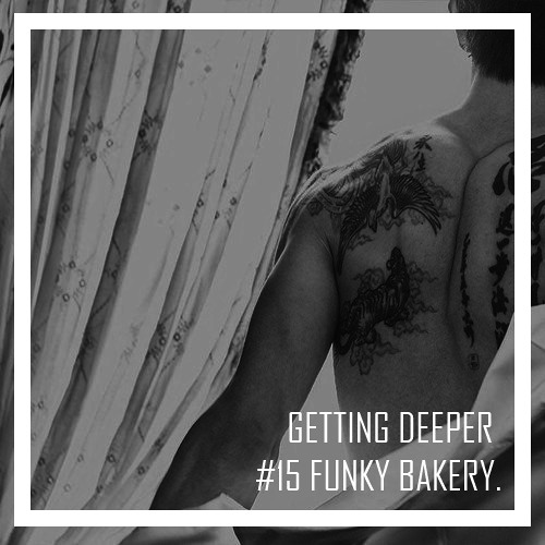 Getting Deeper Podcast #15 mixed by Funky Bakery