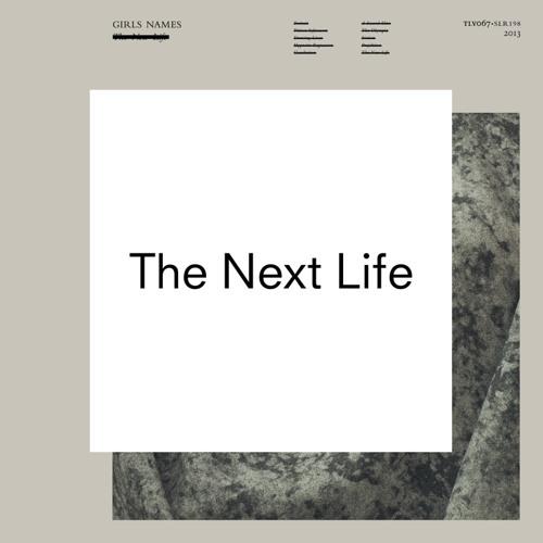 Girls Names - The New Life (David Holmes Remix)