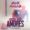 Juan Magan - Mal De Amores (David Marley Mambo Remix)