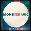 Brian Mart- Monster Unc (Original Mix)(demo)
