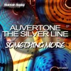 Auvertone & The Silver Line - Something More (SC - EDIT) [Out soon on Maintain Replay Records]