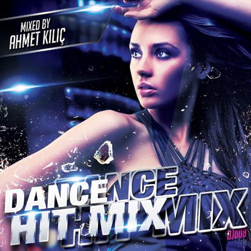 DANCE HIT MIX 2014 (AHMET KILIC)