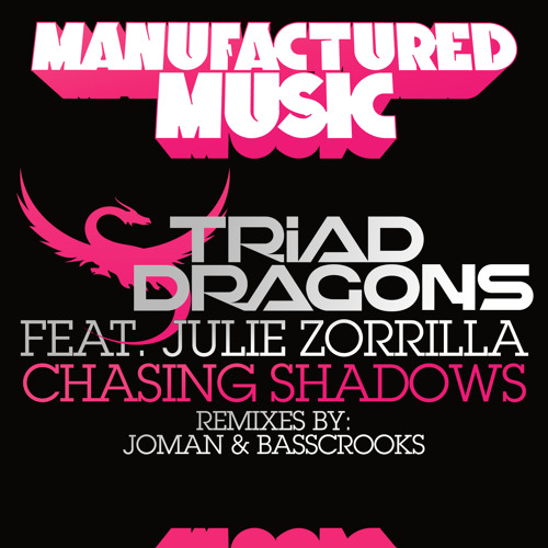 Triad Dragons feat. Julie Zorrilla - Chasing Shadows (Joman Remix) Out Now