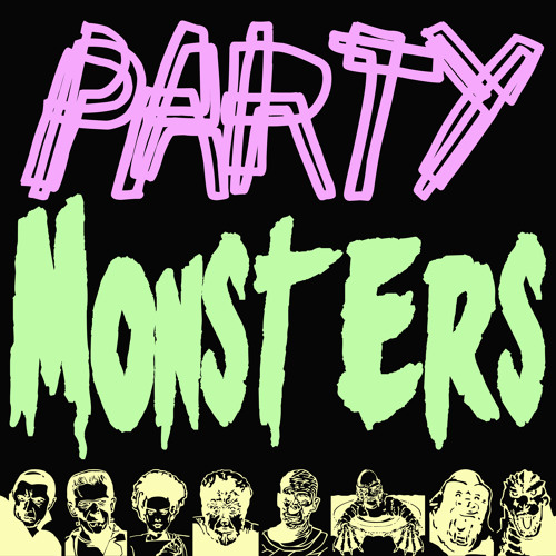Party Monsters (Produced By EioN)