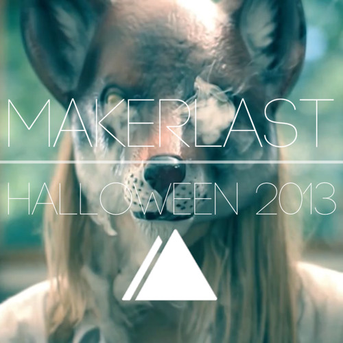 (TCOS) Makerlast - Podcast / • Halloween 2013 •