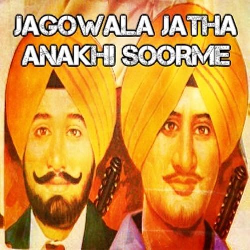 Jagowala Jatha - Anakhi Soorme (Free Download)