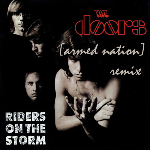 The Doors - Riders On the Storm (armed nation remix)