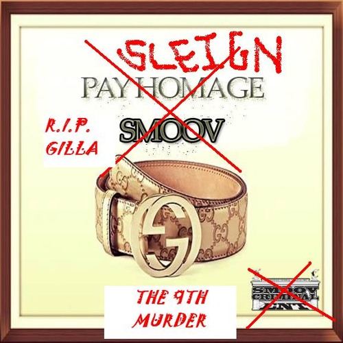 Sleign Homage/Art Of Poise/The 9th Murder SMOOV SUBLIMINAL DISS