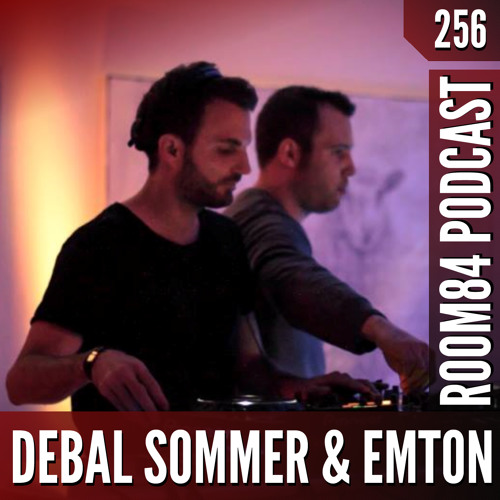 R84 PODCAST256:  DEBAL & EMTON