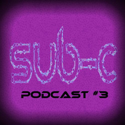 SUB-C PODCAST#3 - DJ HiGHMAN