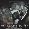 Ni Una Llamada - Ronald El Killa (Original) Portada del disco