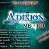 Estilo italiano Adixion musical de mexico (previo)