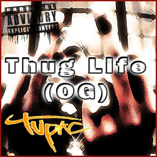 2Pac - Thug Life(OG)