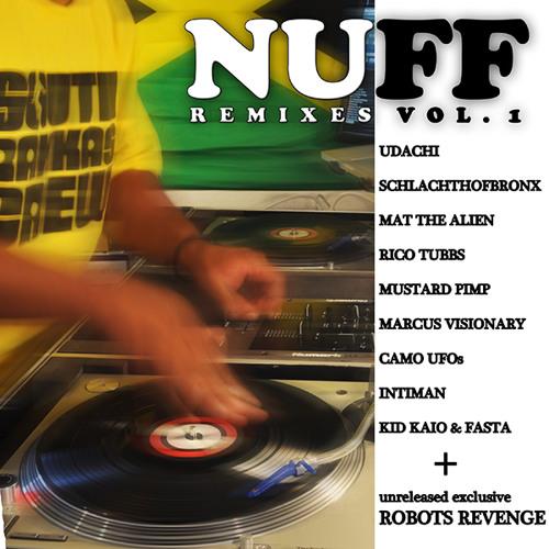 Nuff Remixes vol. 1 (South Rakkas Electro Vibes)