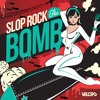 Slop Rock - The Bomb (Djuro Remix) [Velcro] OUT NOW