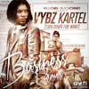 Vybz Kartel - Business (Willy Chin - BlackChiney) Turn Down for What-CLEAN