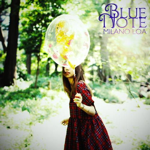 """MILANO LOA """" BLUE NOTE """""""
