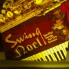 Swing Noel CD for Christmas - Kent Stevenson sampler