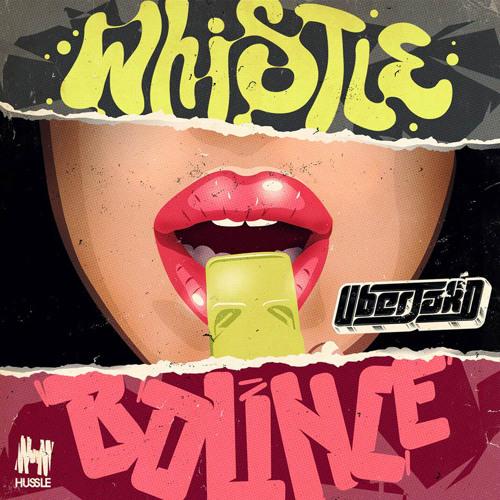 Uberjakd - Whistle Bounce