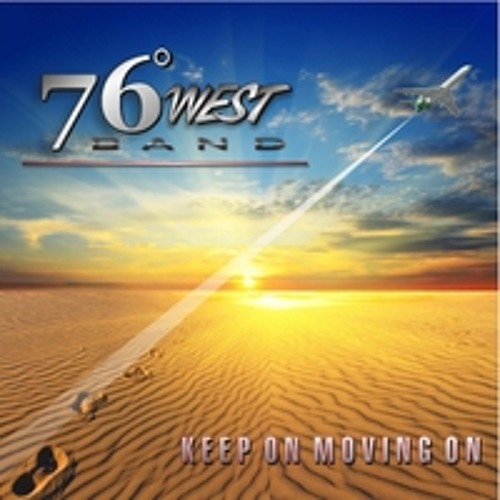 76 Degrees West : Keep On Moving On