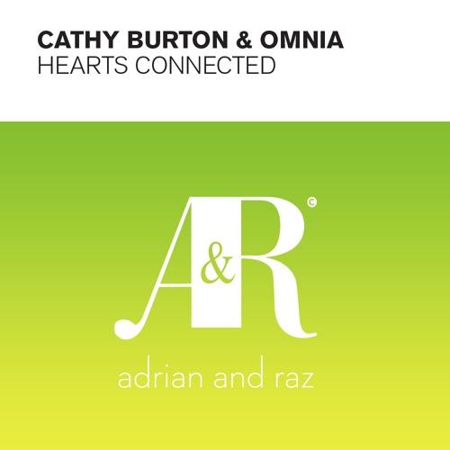 Cathy Burton & Omnia - Hearts Connected (Original Mix)