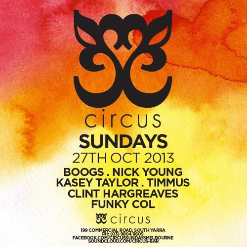 Circus Sundays | Kasey Taylor 1:30-3am