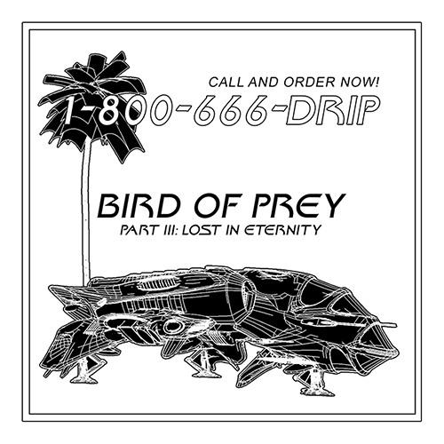 Bird Of Prey, Part III: Lost In Eternity