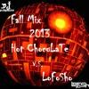 Fall Mix 2013 - Hot ChocoLaTe v.s. LoFoSho