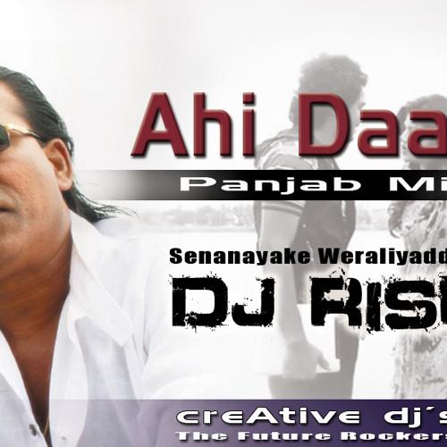 Ahi Daara Matha Panjab Mix - DJ Rish