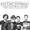 Just One Yesterday - Feat. Drina Kay (Originally by Fall Out Boy Feat. Foxes)
