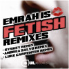 Emrah Is - Fetish (Andrea Salvo Remix)