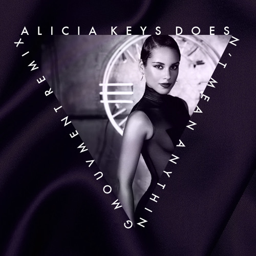 Alicia Keys - Doesn't Mean Anything (Mouvment Remix)
